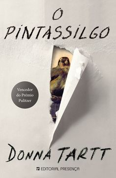 Para os amantes de literatura. O Pintassilgo, de Donna Tartt. Vencedor do Prémio Pulitzer 2014, um livro poderoso sobre amor e perda.