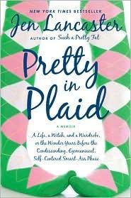 Pretty in Plaid, by Jen Lancaster