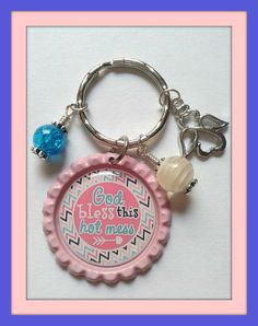 God Bless This Hot Mess Key Chain by AleshasBottleCaps on Etsy