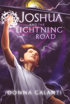 Mythical Books: a dark place that steals children for energy - Joshua and the Lightning Road by Donna Galanti  *10 Steps to Writing Thrillers for Kids
