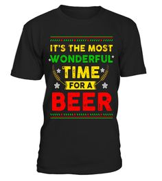 """# It's the most Wonderful Time for a Beer Christmas T shirt .  Special Offer, not available in shops      Comes in a variety of styles and colours      Buy yours now before it is too late!      Secured payment via Visa / Mastercard / Amex / PayPal      How to place an order            Choose the model from the drop-down menu      Click on """"Buy it now""""      Choose the size and the quantity      Add your delivery address and bank details      And that's it!      Tags: Beer, Drink beer glasses…"""