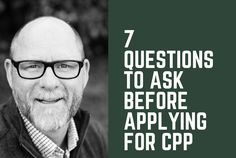 7 Questions to ask before applying for CPP. Retirement Advice, Retirement Planning, Financial Planning, Best Money Saving Tips, Ways To Save Money, Canada Pension Plan, Questions To Ask, This Or That Questions, Finance