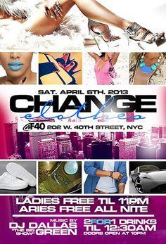 Change Clothes @ Fashion 40 Lounge Saturday April 6, 2013