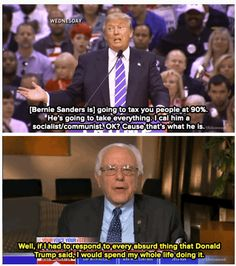 Socialist/communist? What the hell? Those two thing do not really go together! Does Donald Trump ever have ANY idea what he's talking about? It's very concerning that a popular contender for the president of the United States of America does not even know the different government types!