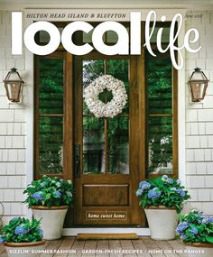 LOCAL Life is about living well in the Lowcountry. Stories are everywhere: intriguing people and places, food and fashion, culture and creativity, homes and health. These stories embody our local style and sophistication with a southern twist. Custom Home Builders, Custom Homes, Home On The Range, Hilton Head Island, Low Country, Life Magazine, Building Design, Sweet Home, June