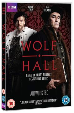 Wolf Hall. TV adaptation of Hilary Mantel's novel with the versatile Mark Rylance and Damian Lewis as Thomas Cromwell and Henry VIII.