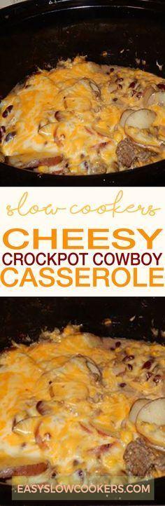 Cheesy Crockpot Cowboy Casserole - Slow cookers