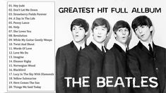 The Beatles Greatest Hits Full Playlist - Best Of The Beatles Full Album 2019 The Beatles Greatest Hits, Greatest Songs, Beatles Guitar, Les Beatles, Best Of Bob Dylan, Music Songs, Music Videos, Love Me Do, She Loves You