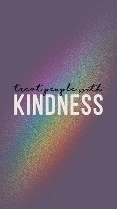 Wallpaper Treat People With Kindness