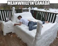 Cama De Neve, Funny Images, Photos Online, Funny Jokes, is a funny way in life! Canada Memes, Canada Funny, Meanwhile In Canada, Canadian Things, Snow Sculptures, Snow Art, O Canada, Canada Snow, Ice Art