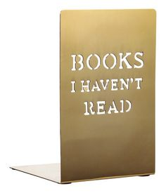 A bookend that corrals an ever-growing shelf of books to be read. | 29 Perfect Gifts For Book-Lovers