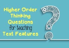 Features Questions: Higher Order Thinking Use these free higher order thinking questions to get kids thinking more critically about text features.Use these free higher order thinking questions to get kids thinking more critically about text features. Reading Strategies, Reading Skills, Teaching Reading, Reading Comprehension, Teaching Ideas, Reading Response, Reading Resources, Creative Teaching, Teaching Spanish