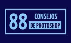 88 Consejos de Photoshop - Taringa!