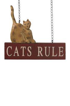 Cats Rule Hanging Plaque on HauteLook