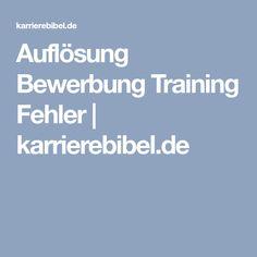 Auflösung Bewerbung Training Fehler   karrierebibel.de