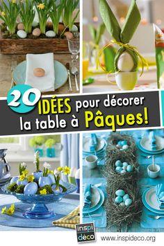 Déco de table pour Pâques! Voici 20 idées inspirantes...