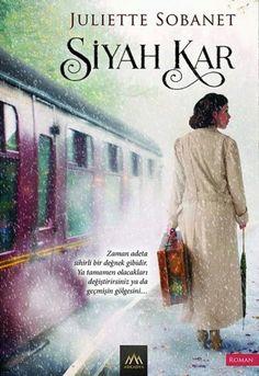 The Turkish edition of Midnight Train to Paris, Siyah Kar, releasing January 8, 2016 with Arkadya Yayınları