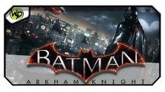 Batman Arkham Knight - gameplay