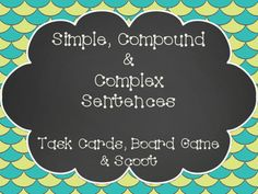 This activity set is perfect practice for identifying simple, compound, and complex sentences.  The cards included can be used as task cards in a center, as a SCOOT activity, or as a fun and exciting board game!