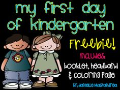 First Day of Kindergarten Freebie