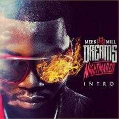 Meek Mill - Dreams & Nightmares Intro