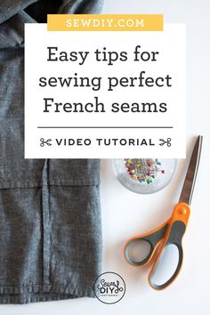 Learn to sew a French seam as efficiently and accurately as possible in this video tutorial.