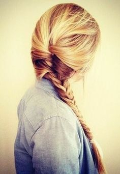 Nothing better than a braid!