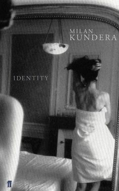 "Milan Kundera is up there on my favourite author list with his The Unbearable Lightness of Being. When I saw ""Identity"" on the library shelf, it takes a superhuman's willpower not to resist the tem… Milan Kundera, Grand Prix, Books To Read, My Books, Book Cover Art, Book Covers, Beloved Book, Book Suggestions, Another Man"