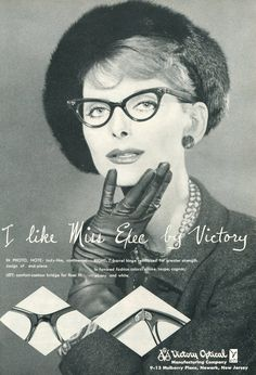 """now called the Miss Exec and comes in a second size a bit larger for sunglasses --  1958 Victory Optical ad for Miss"""" Executive"""" frame  #glasses #eyewear #cateye"""