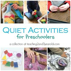 Quiet Activities for Preschoolers  from Teaching 2 and 3 Year Olds