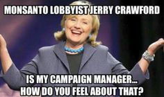 Interesting... in the the sack with Wall Street Big Banks & GMO'S? Wow she IS Busy!
