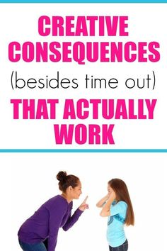 Smart creative punishments for kids when time outs no longer work. Consequences | Punishments Punishment For Kids, Punishment Ideas, Gentle Parenting, Parenting Teens, Parenting Advice, Peaceful Parenting, Parenting Classes, Parenting Styles, Foster Parenting