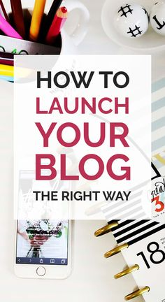 Learn how to launch your blog the right way | Blogging Tips | Blogging for Beginners.