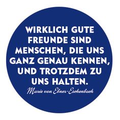 """So true. German for """"Really good friends are people who know us perfectly and stick with us nevertheless."""""""