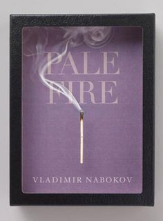 """Read """"Pale Fire"""" by Vladimir Nabokov available from Rakuten Kobo. In Pale Fire Nabokov offers a cornucopia of deceptive pleasures: a poem by the reclusive genius John Shade; Vladimir Nabokov, Book Cover Art, Book Cover Design, Book Design, Layout Design, Pale Fire Nabokov, John Gall, Minimalist Book, Minimalist Design"""