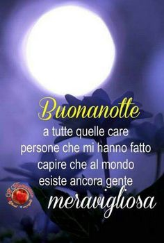 Good Night Images Hd, Italian Quotes, Image Hd, Good Morning, Genere, Sweet Dreams, Messages, Frases, Sink Tops