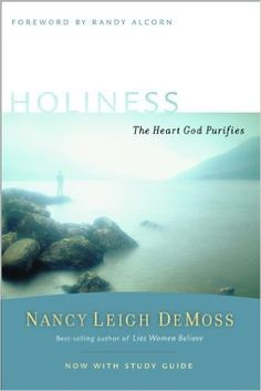 Buy Holiness: The Heart God Purifies by Nancy Leigh DeMoss, Randy Alcorn and Read this Book on Kobo's Free Apps. Discover Kobo's Vast Collection of Ebooks and Audiobooks Today - Over 4 Million Titles!
