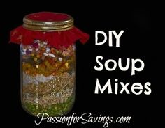 Find some great recipes for DIY Soup Mixes and find out how to make into great handmade gifts!