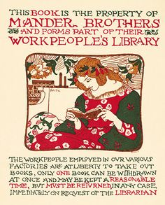 Bookplate for Mander Brothers' Workpeople's Library by Robert Anning Bell,  c. 1894  This was executed after Bell's design by Thomas Matthews Hare & Co, a firm of wood engravers long established in London. The plate was printed with inks made by Mander Brothers, a Wolverhampton varnish and chemical company. The library had been started by the firm in 1863