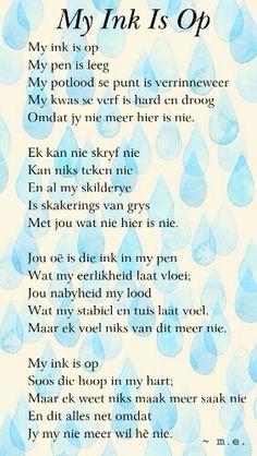 My ink is op - Afrikaans poem. Lovely words!