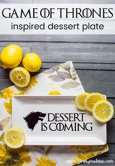 Use permanent vinyl to create a one of a kind dessert plate for your Game of Thrones watch party! It