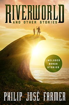 Riverworld: And Other Stories Open Road Media Sci-Fi & Fa...