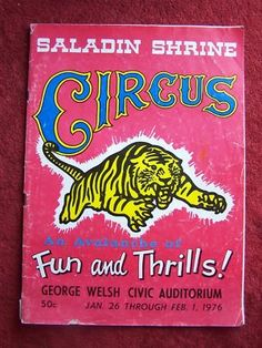 Program from the Saladin Shrine Circus at the George Welsh Civic Auditorium - January, 1976