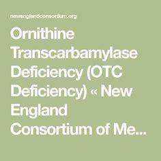 Ornithine Transcarbamylase Deficiency (OTC Deficiency) « New England Consortium of Metabolic Programs