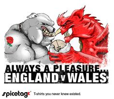 Spicetag England v Wales Six Nations rugby T-shirt - 7 text choices, bring on the pain...