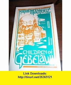 Children of Gebelawi (9780894106545) Naguib Mahfouz , ISBN-10: 0894106546  , ISBN-13: 978-0894106545 ,  , tutorials , pdf , ebook , torrent , downloads , rapidshare , filesonic , hotfile , megaupload , fileserve