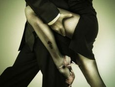 Tango: about the only time a guy can grab your thigh in public and he won't get slapped