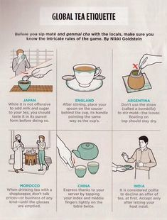 Global Tea Etiquette - Here are some tips for showing the proper appreciation to host of various cultures.