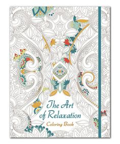 Another Great Find On Zulily The Art Of Relaxation Coloring Book Zulilyfinds