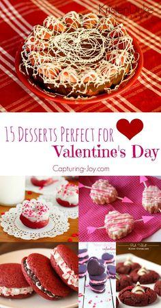 15 Desserts Perfect for Valentine's Day! http://Capturing-Joy.com